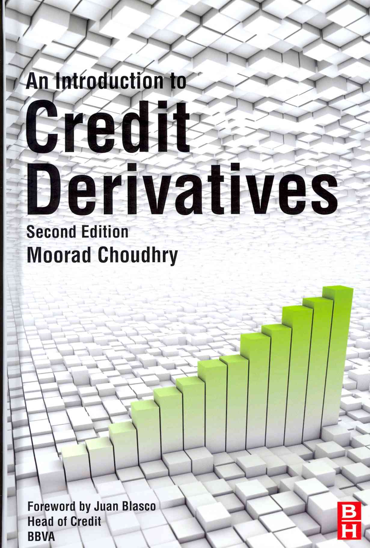An Introduction to Credit Derivatives By Choudhry, Moorad