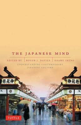 The Japanese Mind By Davies, Roger J. (EDT)/ Ikeno, Osamu (EDT)